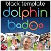 Dolphin Template Badoo Black